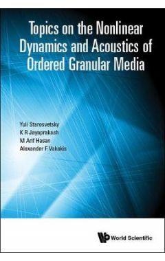 TOPICS ON NONLNR DYNAMICS & ACOUSTICS ORDER GRANULAR MEDIA
