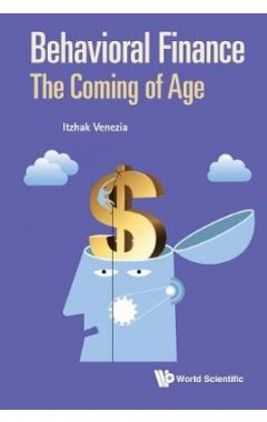 Behavioral Finance: the Coming of Age
