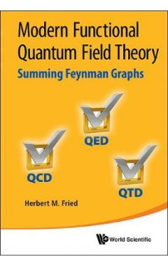THE BOOK OF FUNCTIONAL QUANTIUM FIELD THEORY