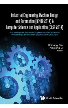 INDUSTRIAL ENGINEERING, MACHINE DESIGN AND AUTOMATION (IEMDA 2014)