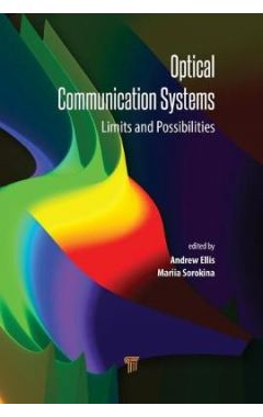 Optical Communication Systems: Limits and Possibilities